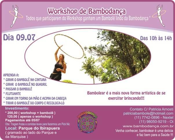 Workshop dia 09/07 no PArque do Ibirapuera